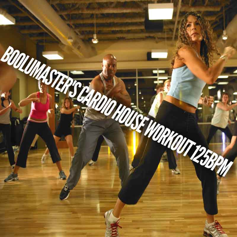 Cardio house workout 125 bpm new mix release boolumaster for House music bpm