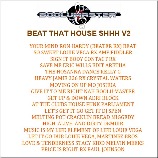 Beat That House Shhh V2 playlist